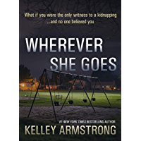 Wherever She Goes (English Edition)