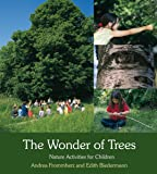 The Wonder of Trees: Nature Activities for Children