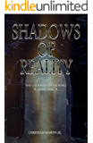 Shadows of Reality (The Catharsis Awakening Book 1)
