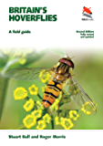 Britain's Hoverflies: A Field Guide, Revised and Updated Second Edition (Princeton University Press (WILDGuides))