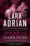 Bound to Darkness: A Midnight Breed Novel (The Midnight Breed Series Book 13)