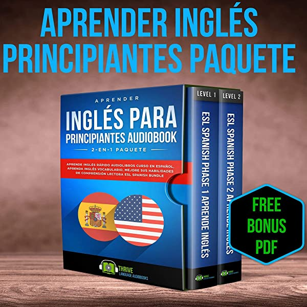 Amazon.com: Aprender Inglés para Principiantes 2-en-1 Paquete [Learn English  for Beginners 2-in-1 Package]: Aprende Inglés Rápido Audiolibros Curso en  Español, Aprenda Inglés Vocabulario, Mejore sus Habilidades...Lectora ESL  Spanish Bundle (Audible ...