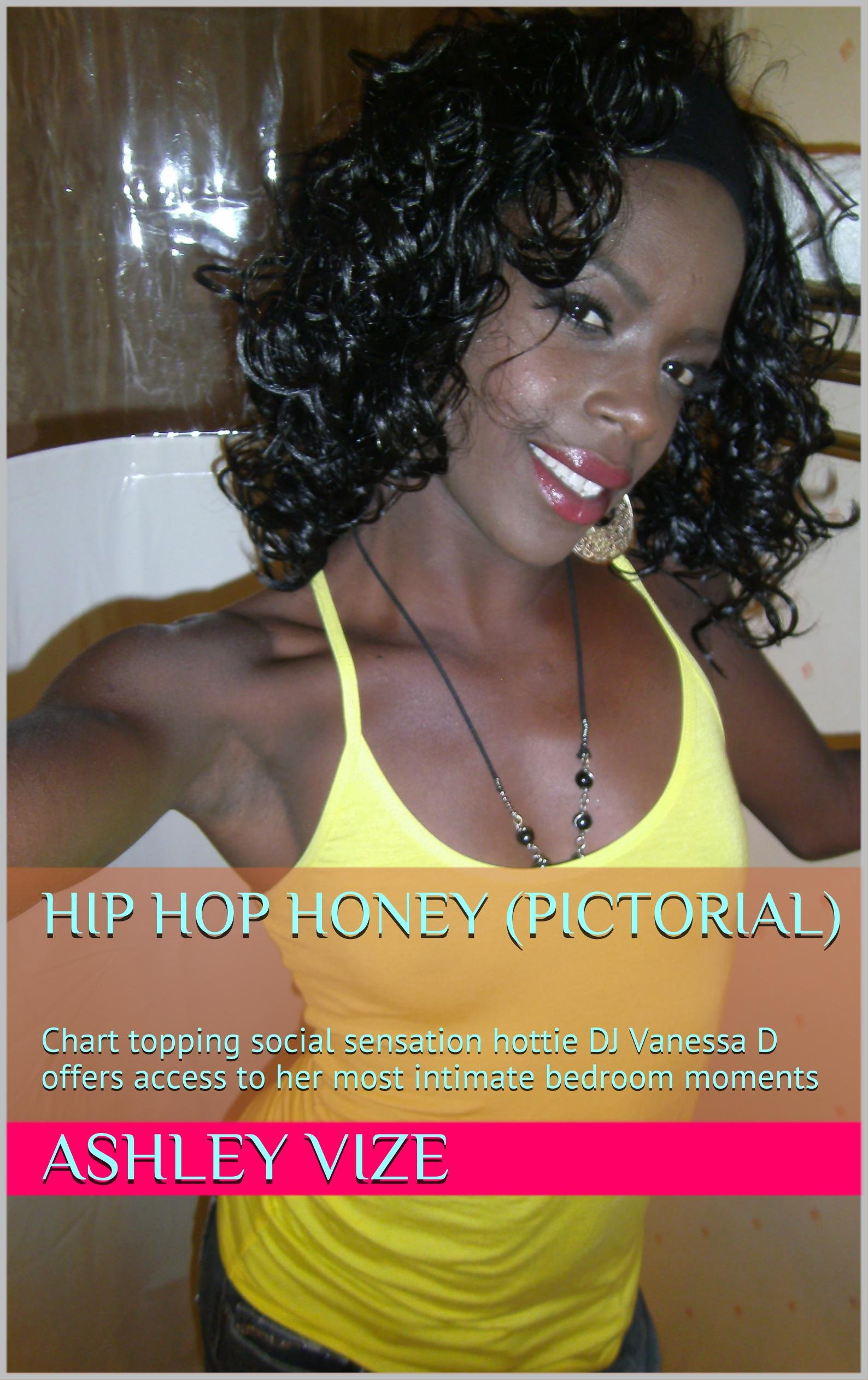Hip Hop Honey (pictorial): Chart topping social sensation hottie DJ Vanessa D offers access to her most intimate bedroom moments por Ashley Vize