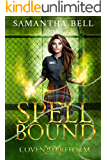 Spell Bound: A Paranormal Prison Romance