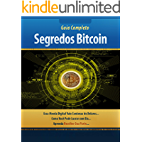 Segredos do Bitcoin : Criptomoedas Para Iniciantes