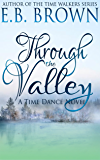 Through the Valley (Time Dance)