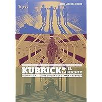 Kubrick en el laberinto: Teoria y critica