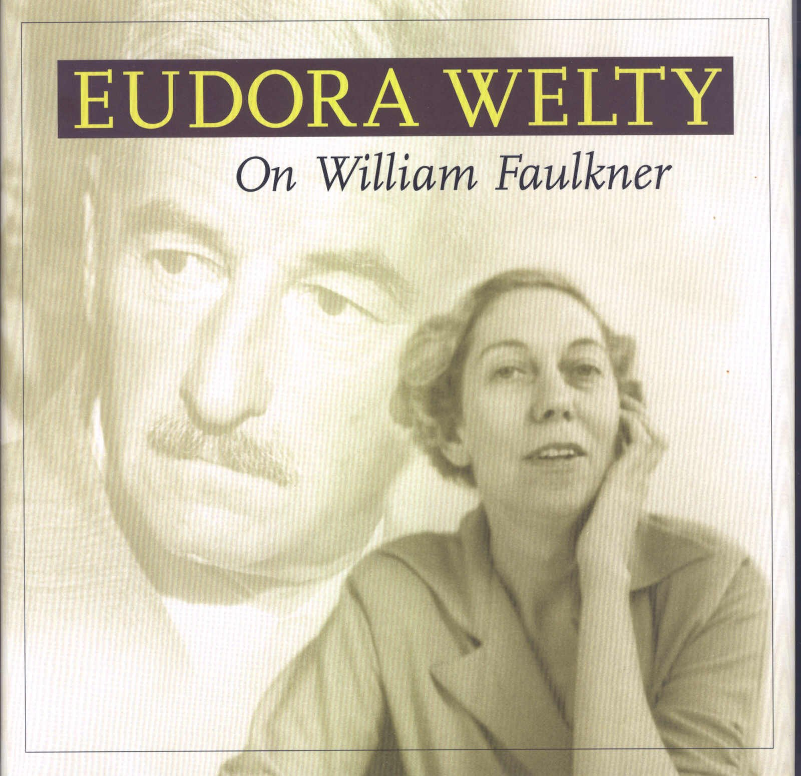 com on william faulkner eudora welty com on william faulkner 9781578065707 eudora welty noel polk books