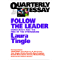 Follow the Leader: Democracy and the Rise of the Strongman: Quarterly Essay 71