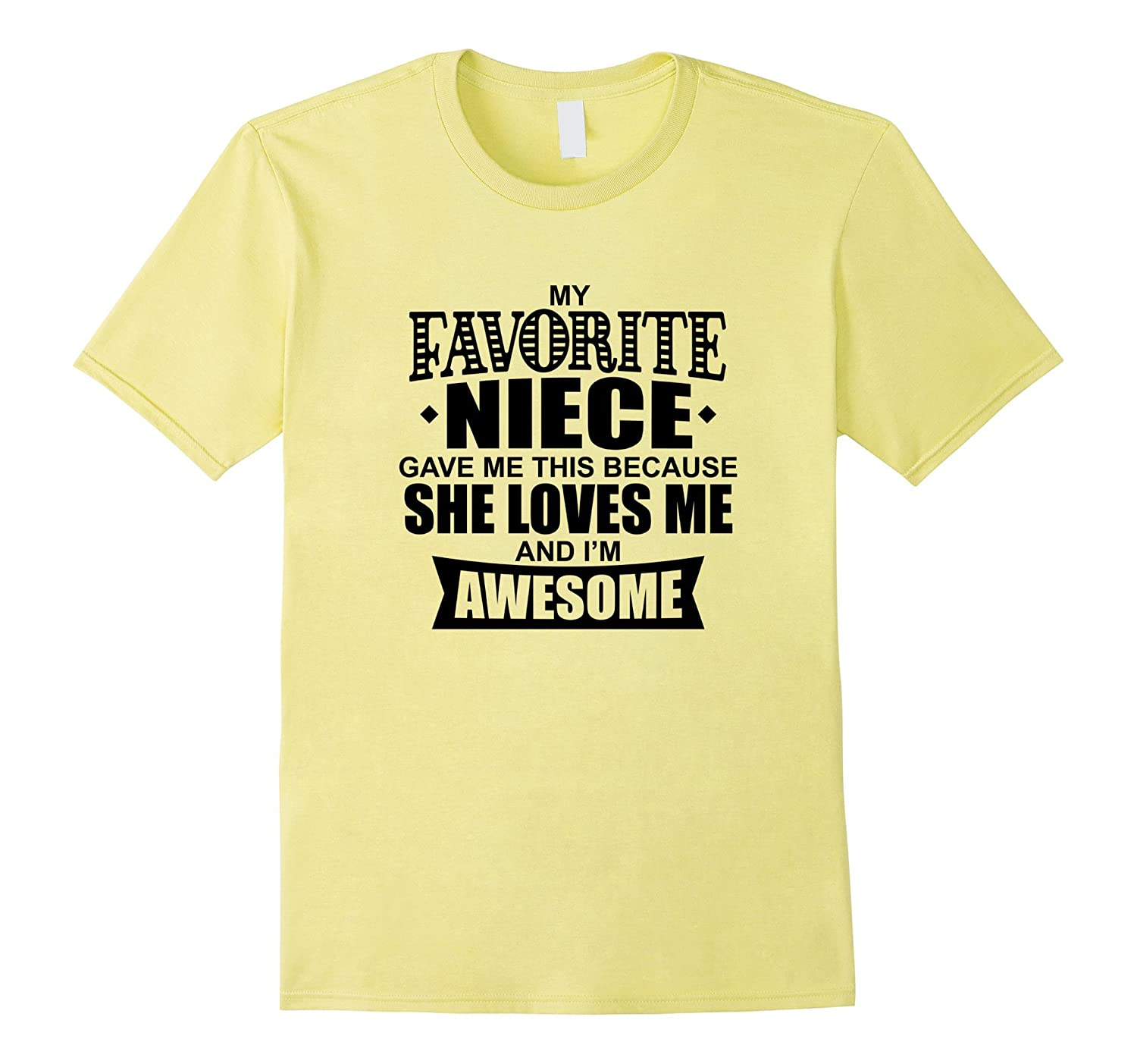 Awesome Favorite Niece Loves Me Aunt Uncle T-Shirt