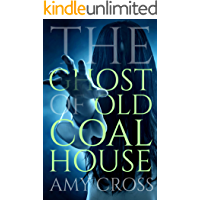 The Ghost of Old Coal House book cover