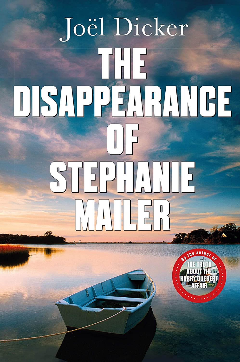 The Disappearance of Stephanie Mailer: A gripping new thriller ...