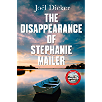 The Disappearance of Stephanie Mailer: A gripping new thriller with a killer twist (English Edition)