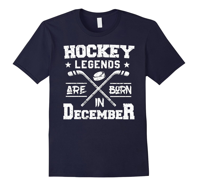 Hockey Legends Are Born In December Birthday Gift T-shirt-Art
