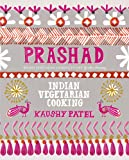 Vegetarian Indian Cooking: Prashad