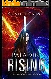 Paladin Rising (The Paladin's Curse Book 1)