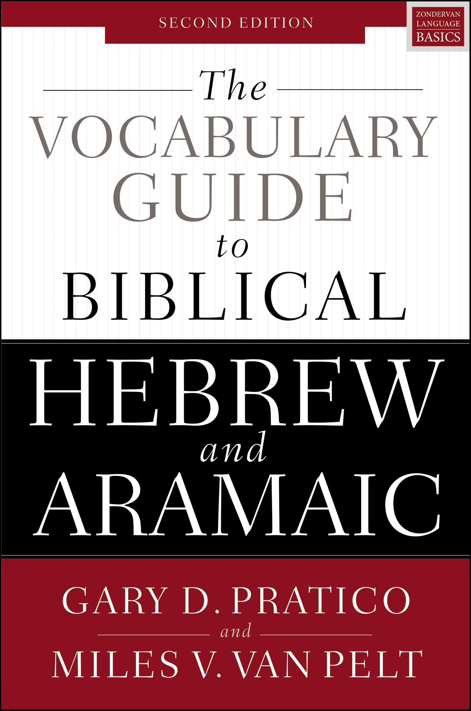 The Vocabulary Guide To Biblical Hebrew And Aramaic  Second Edition