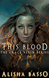 This Blood: (The Grace Allen Series Book 1)