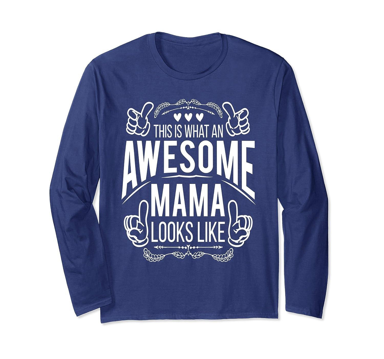 Super Awesome Mama Long Sleeve T-Shirt-prm