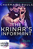 The Krinar's Informant: A Krinar World Novel