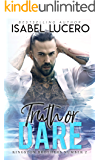 Truth or Dare: A friends-to-lovers, small town romance (Kingston Brothers Book 2)