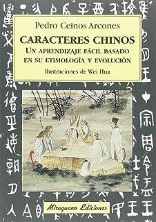Caracteres chinos (Viajes y Costumbres)