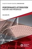 Performance Attribution: History and Progress