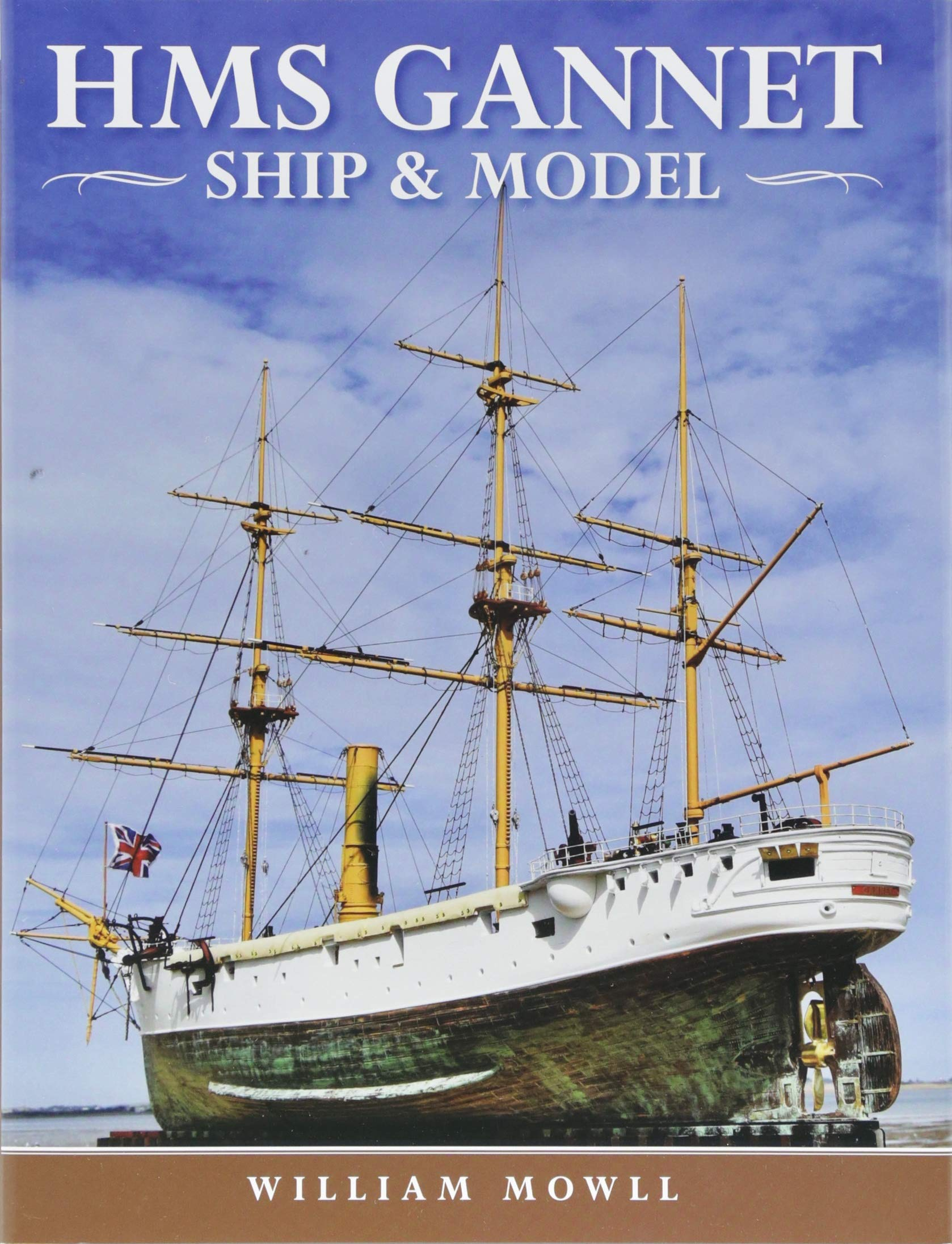 Hms Gannet Ship And Model William Mowll 9781526726285 Sailing Diagram Tall Ships Pinterest Books