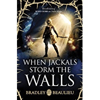 When Jackals Storm the Walls (Song of the Shattered Sands 5) (English Edition)