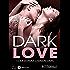Dark Love – intégrale
