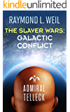 The Slaver Wars: Galactic Conflict