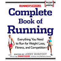Runner's World Complete Book of Running: Everything You