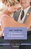 A Bridesmaid to Remember (Stop the Wedding!)