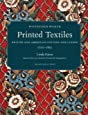 Printed Textiles: British and American Cottons and Linens 1700-1850