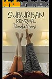 Suburban Renewal (That Business Between Us Book 3)