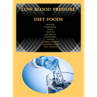 Low Blood Pressure Diet Foods: Water, Sardines, Eggs, Olives, Licorice, Caffeine, Tulsi, Yerba Mate, Canned Soup, Soy…