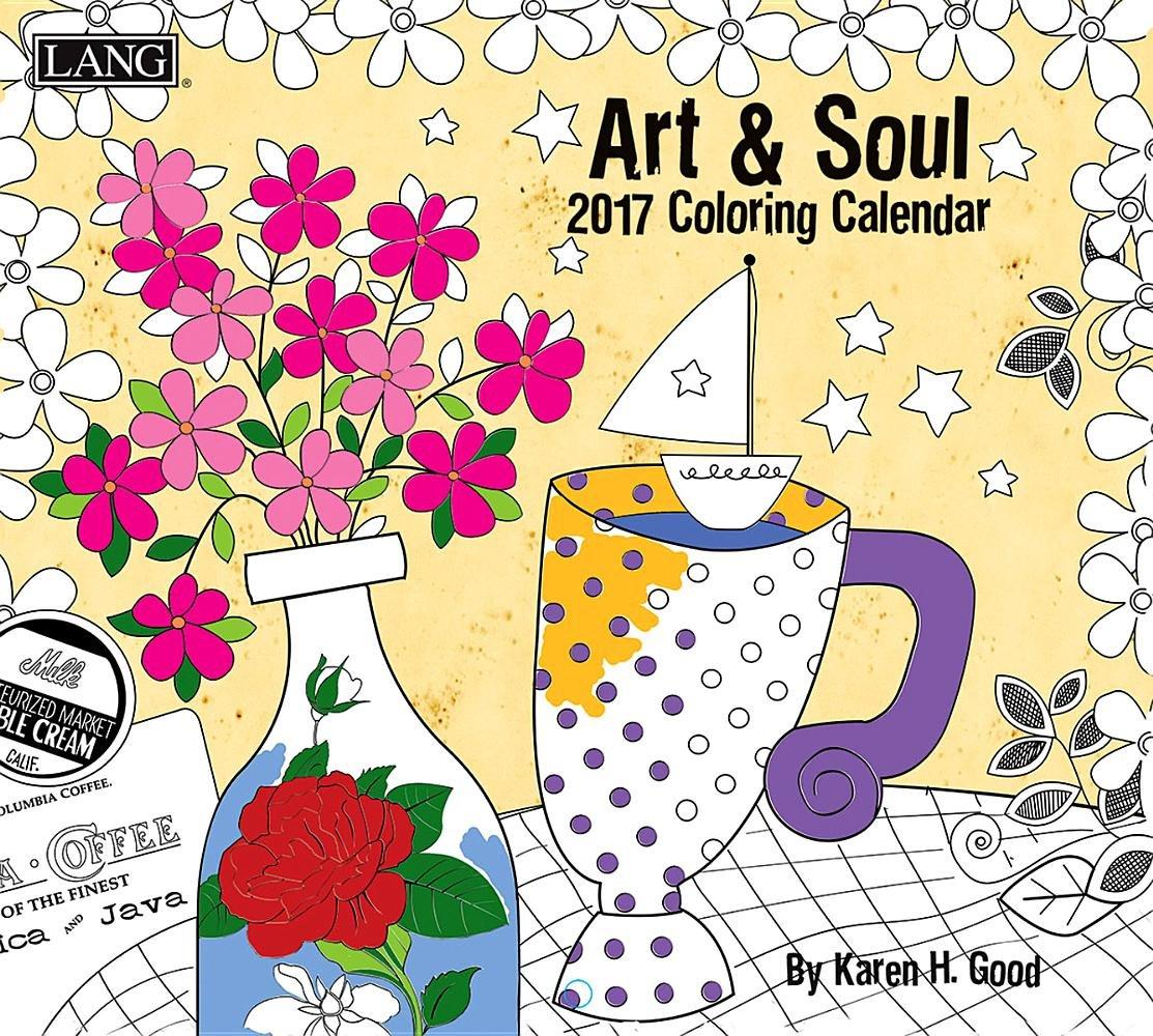 Read Online Art & Soul 2017 Coloring Calendar PDF