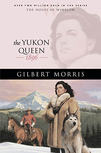 The Yukon Queen (House of Winslow Book #17) (English Edition)