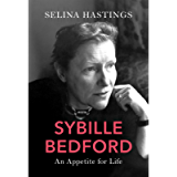 Sybille Bedford: An Appetite for Life