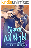 Game All Night: A Nerdy Friends to Lovers Romance (Gamer Boy Book 3)