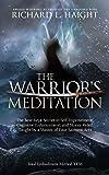 The Warrior's Meditation: The Best-Kept Secret in