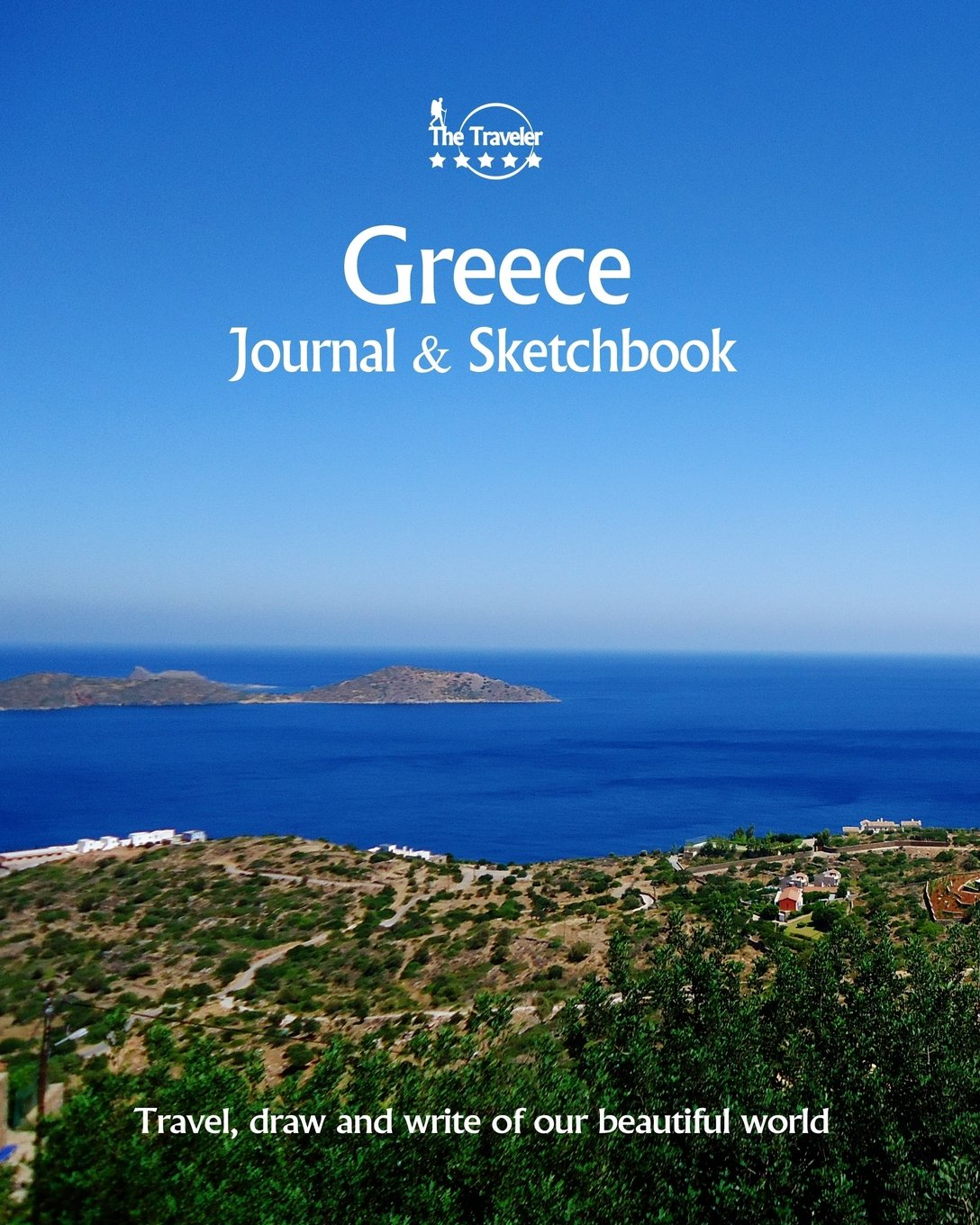Download Greece Journal & Sketchbook: Travel, Draw and Write of our Beautiful World (Journals & Sketchbooks / 8X10 Inch 170 Pages) (Volume 83) PDF