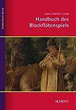 Handbuch des Blockflötenspiels (Studienbuch Musik)
