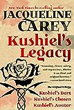 Kushiel's Legacy: (Kushiel's Dart, Kushiel's Chosen, Kushiel's Avatar) (Kushiel's Legacy)