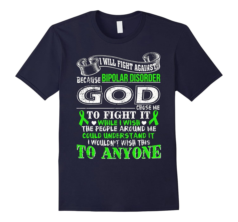 I WILL FIGHT AGAINST BIPOLAR DISORDER T SHIRT-FL