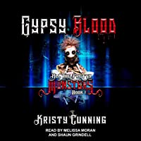 Gypsy Blood: All the Pretty Monsters Series, Book 1
