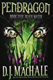 Black Water (Pendragon, Band 5)