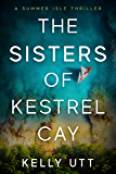 The Sisters of Kestrel Cay (The Summer Isle Book 1)