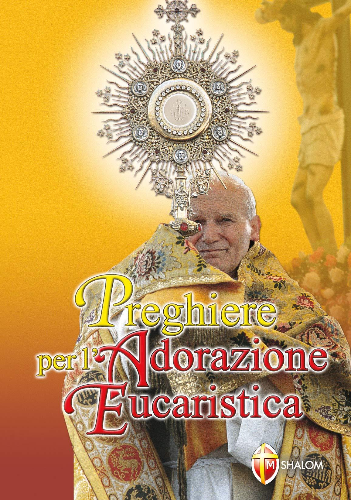 Adorazione Eucaristica Canti