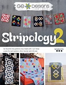 G.E. Designs Stripology 2 Softcover Quilt Strip Pattern Book